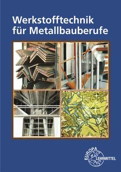 Werkstofftechnik für Metallbauberufe von Ignatowitz,  Eckhard