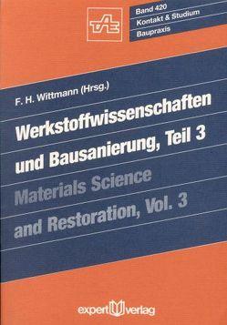 Werkstoffwissenschaften und Bausanierung von Wittmann,  F H
