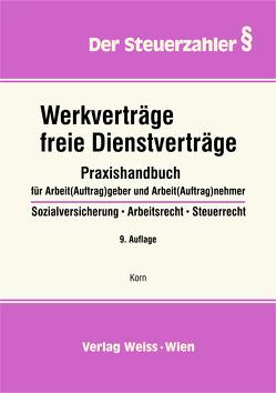 Werkverträge, freie Dienstverträge von Korn,  Manfred-Georg
