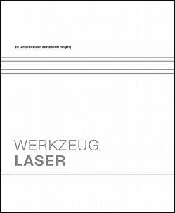 Werkzeug Laser von Leibinger-Kammüller,  Nicola