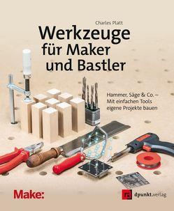 Werkzeuge für Maker und Bastler von Langenau,  Frank, Platt,  Charles