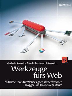 Werkzeuge fürs Web von Bonifranchi-Simovic,  Thordis, Simović,  Vladimir