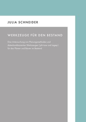 Werkzeuge für den Bestand von Schneider,  Julia