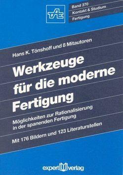 Werkzeuge für die moderne Fertigung von Tönshoff,  Hans K.