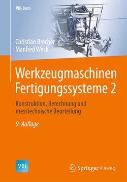 Werkzeugmaschinen Fertigungssysteme 2 von Brecher,  Christian, Weck,  Manfred