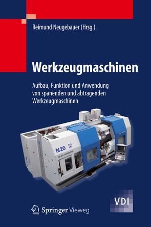 Werkzeugmaschinen von Neugebauer,  Reimund