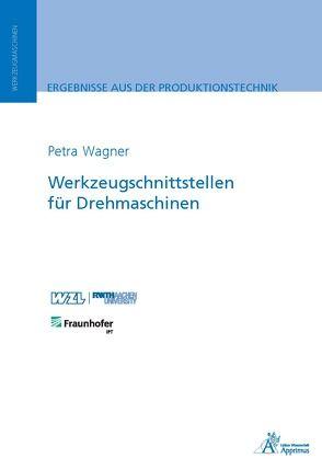 Werkzeugschnittstellen für Drehmaschinen von Wagner,  Petra
