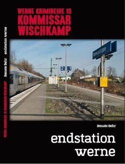 Werne Krimi 10 – Kommissar Wischkamp von Behr,  Renate