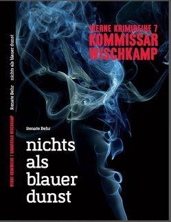 Werne Krimi 7 – Kommissar Wischkamp von Behr,  Renate