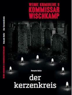 Werne Krimi 9 – Kommissar Wischkamp von Behr,  Renate