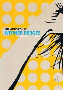 Werner Berges: The Artist´s Cut von Berges,  Werner, Kaufhold,  Tobias, Klemm,  Peter