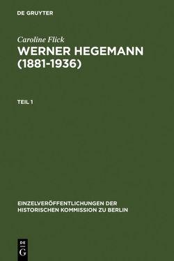 Werner Hegemann (1881-1936) von Flick,  Caroline