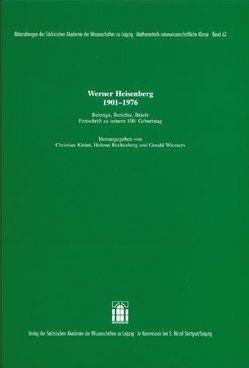 Werner Heisenberg 1901-1976 von Blecher,  Jens, Kleint,  Christian, Rechenberg,  Helmut, Wiemers,  Gerald
