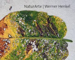 Werner Henkel / NaturArte von Vatsella,  Katerina, Voigt,  Beatrice, Weber,  Andreas
