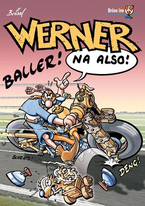 WERNER – NA ALSO! von Brösel, Feldmann,  Rötger