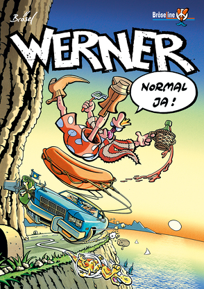 WERNER – NORMAL JA! von Brösel, Feldmann,  Rötger