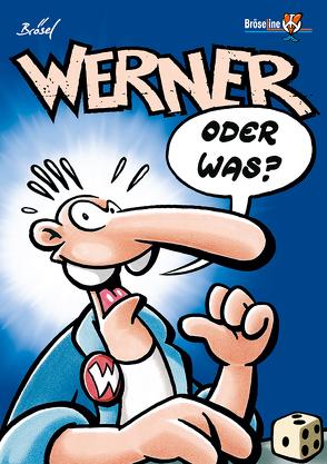 WERNER – ODER WAS? von Brösel, Feldmann,  Rötger