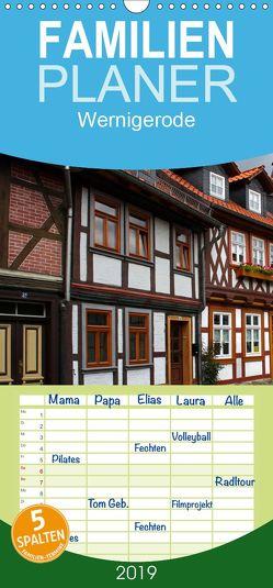 Wernigerode – Familienplaner hoch (Wandkalender 2019 , 21 cm x 45 cm, hoch) von Berg,  Martina