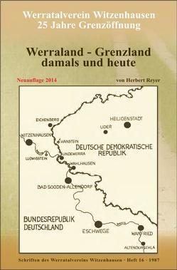 Werraland – Grenzland damals und heute von Maurer,  Jacob, Reyer,  Herbert