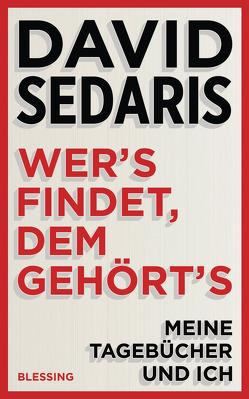 Wer's findet, dem gehört's von Deggerich,  Georg, Sedaris,  David