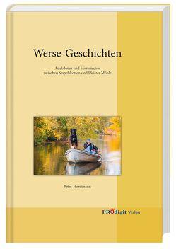 Werse-Geschichten von Horstmann,  Peter