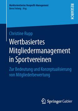 Wertbasiertes Mitgliedermanagement in Sportvereinen von Rupp,  Christine