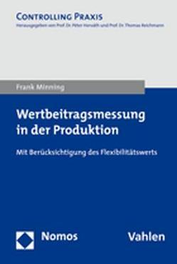 Wertbeitragsmessung in der Produktion von Minning,  Frank