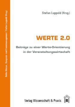 Werte 2.0 von Luppold,  Stefan