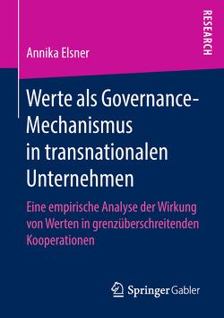 Werte als Governance-Mechanismus in transnationalen Unternehmen von Elsner,  Annika