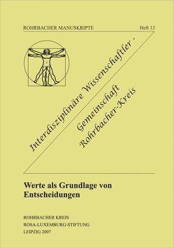 Werte als Grundlage von Entscheidungen von Rochhausen,  Rudolf