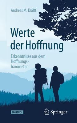 Werte der Hoffnung von Krafft,  Andreas M.