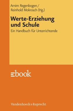 Werte-Erziehung und Schule von Mokrosch,  Reinhold