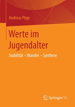 Werte im Jugendalter von Pöge,  Andreas