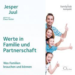 Werte in Familie und Partnerschaft von Juul,  Jesper, Vester,  Claus