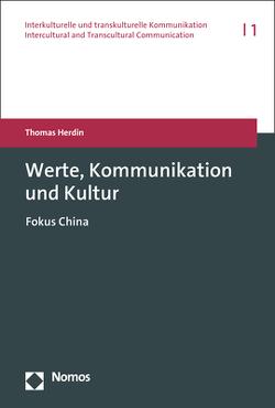 Werte, Kommunikation und Kultur von Herdin,  Thomas