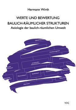 Werte und Bewertung baulich-räumlicher Strukturen von Wirth,  Hermann