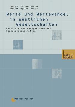 Werte und Wertewandel in westlichen Gesellschaften von Jegelka,  Norbert, Oesterdiekhoff,  Georg W.