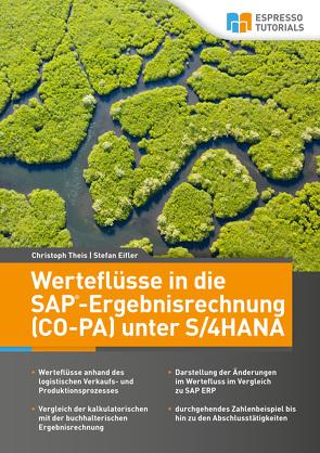 Werteflüsse in die SAP-Ergebnisrechnung (CO-PA) unter S/4HANA von Eifler,  Stefan, Theis,  Christoph