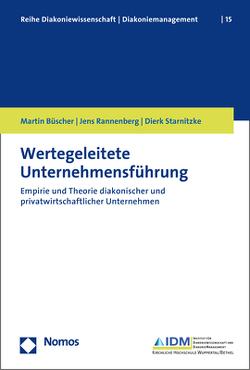 Wertegeleitete Unternehmensführung von Büscher,  Martin, Rannenberg,  Jens, Starnitzke,  Dierk