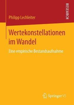 Wertekonstellationen im Wandel von Lechleiter,  Philipp
