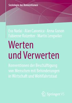 Werten und Verwerten von Canonica,  Alan, Gonon,  Anna, Lengwiler,  Martin, Nadai,  Eva, Rotzetter,  Fabienne