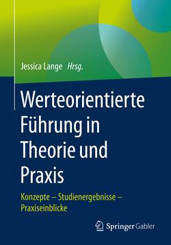 Werteorientierte Führung in Theorie und Praxis von Lange,  Jessica