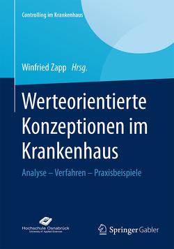 Werteorientierte Konzeptionen im Krankenhaus von Zapp,  Winfried