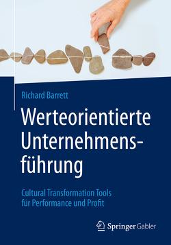 Werteorientierte Unternehmensführung von Barrett,  Richard