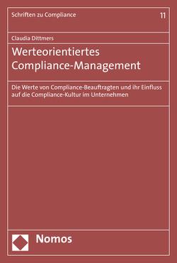 Werteorientiertes Compliance-Management von Dittmers,  Claudia