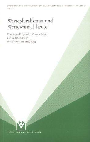 Wertepluralismus und Wertewandel heute von Häberle,  Peter, Meessen,  Karl M.