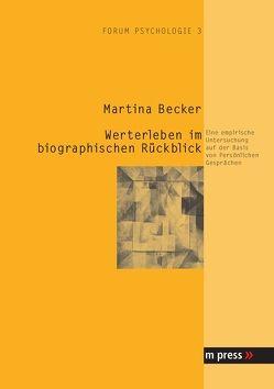 Werterleben im biographischen Rückblick von Becker,  Martina