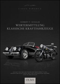 Wertermittlung Klassische Kraftfahrzeuge von Schulze,  Herbert F.