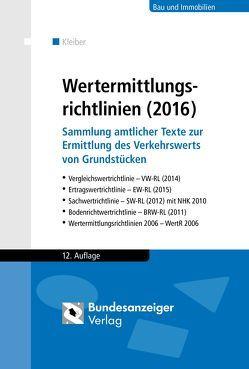 Wertermittlungsrichtlinien (2016) von Kleiber,  Wolfgang