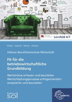 Werteströme erfassen und beurteilen; Wertschöpfungsprozesse erfolgsorientiert von Aubertin,  Barbara, Brämer,  Ulrike, Wittwer,  Günther